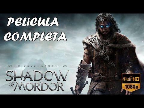 La Tierra Media Sombras de Mordor - PELICULA / TODAS LAS CINEMATICAS (Español) [1080p]