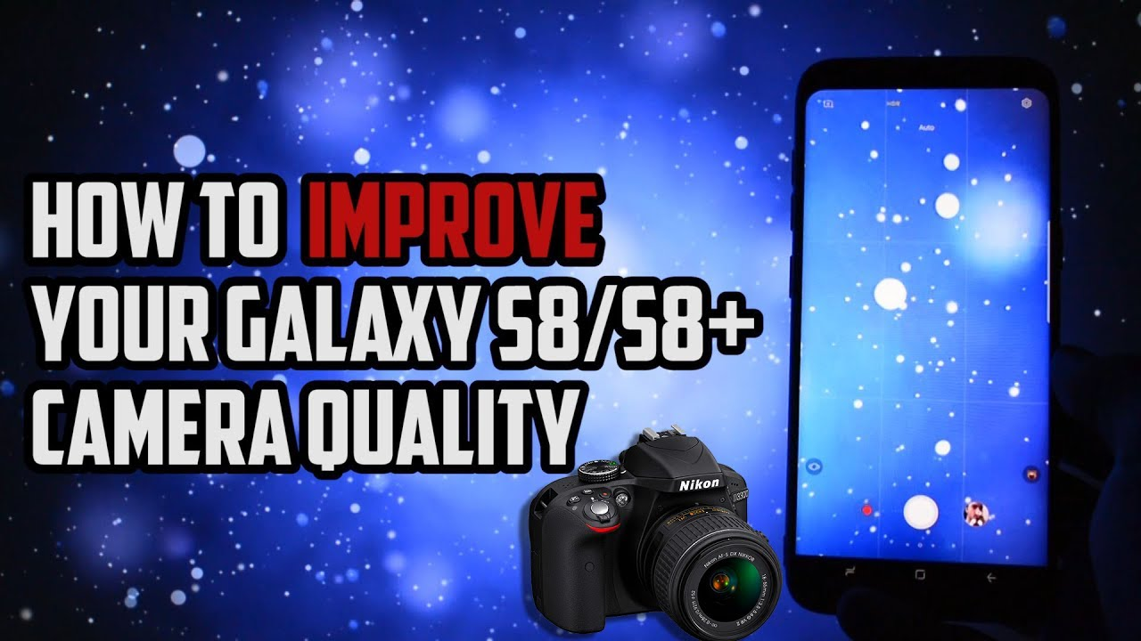 Camera MOD for Samsung Galaxy S8/S8+ | Increased Bitrate & JPG Quality