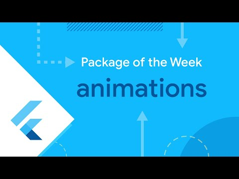 Animations (Flutter Package of the Week)
