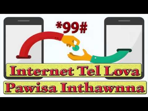 *99# || Internet Tel Lova Pawisa Inthawnna Awlsam