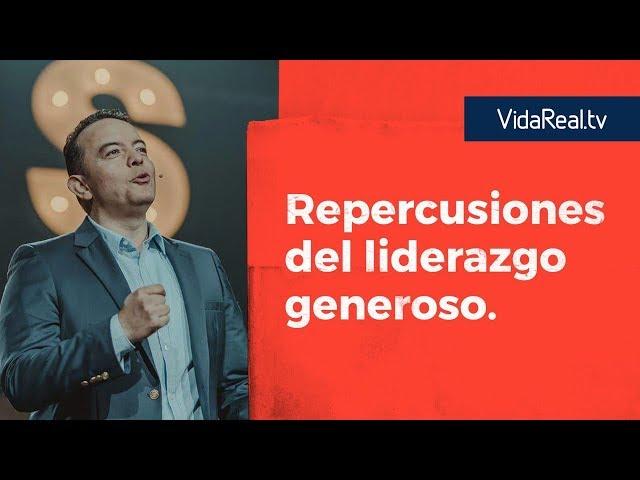 Repercusiones del Liderazgo Generoso. | Repercusión | Pastor Rony Madrid