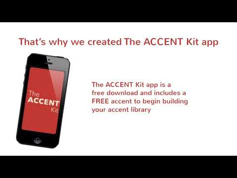 The App – The Accent Kit