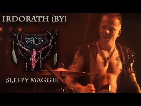 Irdorath (BY) - Sleepy Maggie (Official live Video 2017)