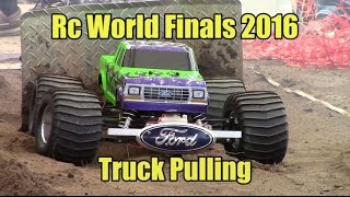 RC WORLD FINALS 2016 | TRUCK PULLING Rough Cut | UnReel Rc