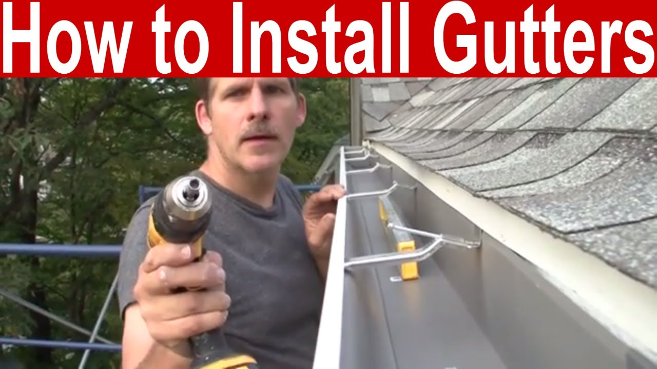 How To Install Gutters You