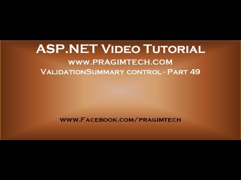 ValidationSummary control in asp.net   Part 49