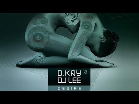 D.Kay & DJ Lee - Desire