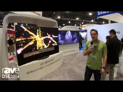 DSE 2014: Gary Kayye Shows rAVe LG's 105in Curved LCD
