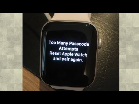 Apple Watch Series 3 And 4 Say Too Many Passcode Attempts Reset Apple Watch And Pair Again WatchOS 6