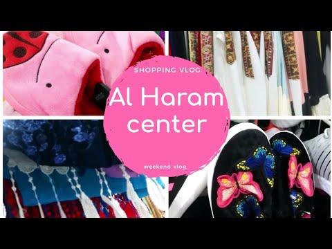 SHOPPING VLOG#AL HARAM CENTER#WEEKEND VLOG#RIYADH