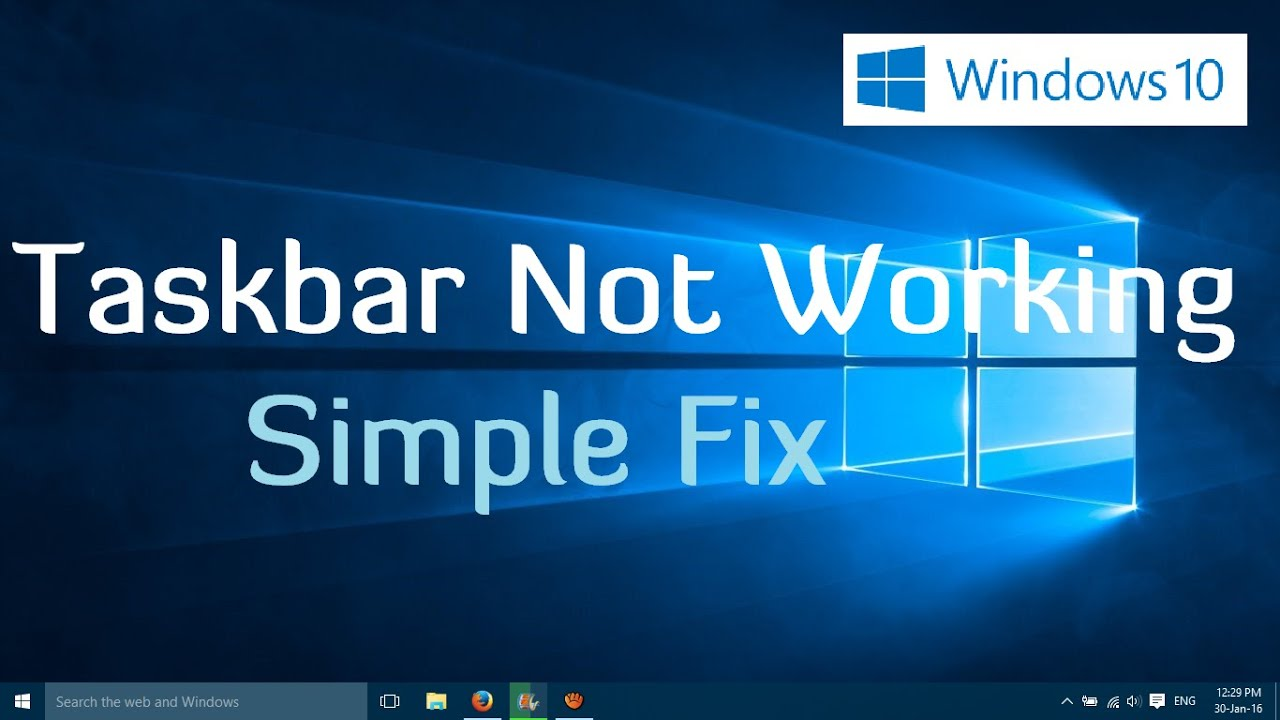 Taskbar not Working in Windows 10 - Simple fix (2 Methods) - YouTube