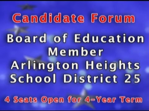 LWV 2017 Arlington Hts School District 25 Voter Forum - Boar
