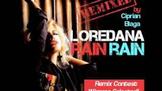 Loredana - Rain Rain (Ciprian Blaga Remix)
