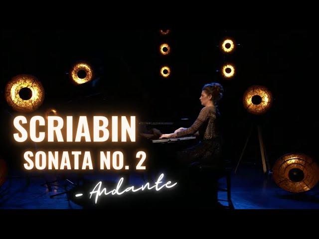 Scriabin Sonata Fantasy no. 2 op. 19: Cordelia Williams: Melancholy and Uplifting Andante (mvt 1)