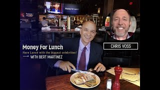 Chris Voss, Tested Tools for Talking Anyone Into (or Out of) Anything with Bert Martinez