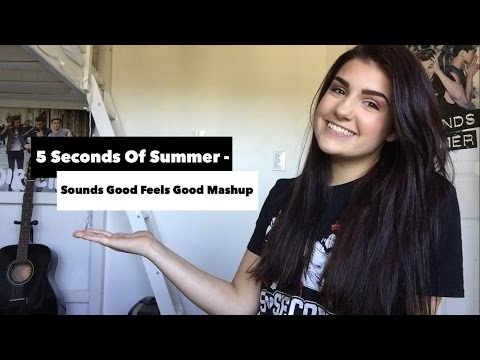 Sounds Good Feels Good Mashup 2.0 - 5 Seconds Of Summer Guitar Cover