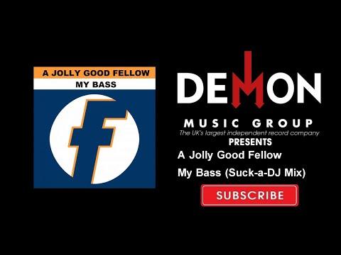 A Jolly Good Fellow - My Bass (Suck-a-DJ Mix)