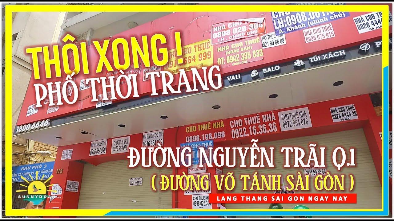 Thôi Xong ! Phố Thời Trang Đường Nguyễn Trãi Q1 (Đường Võ Tánh Q1) | lang thang Sài Gòn