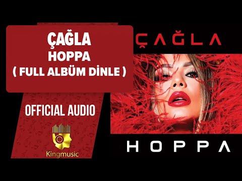 Çağla - Hoppa ( Full Albüm Dinle )