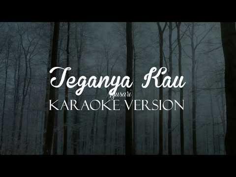 Ayusari - Teganya Kau [Versi Karaoke]