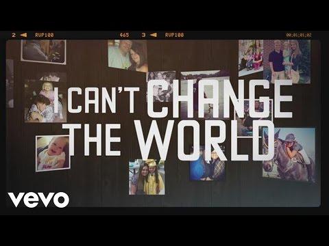 Brad Paisley - I Can't Change The World - Lyric Video
