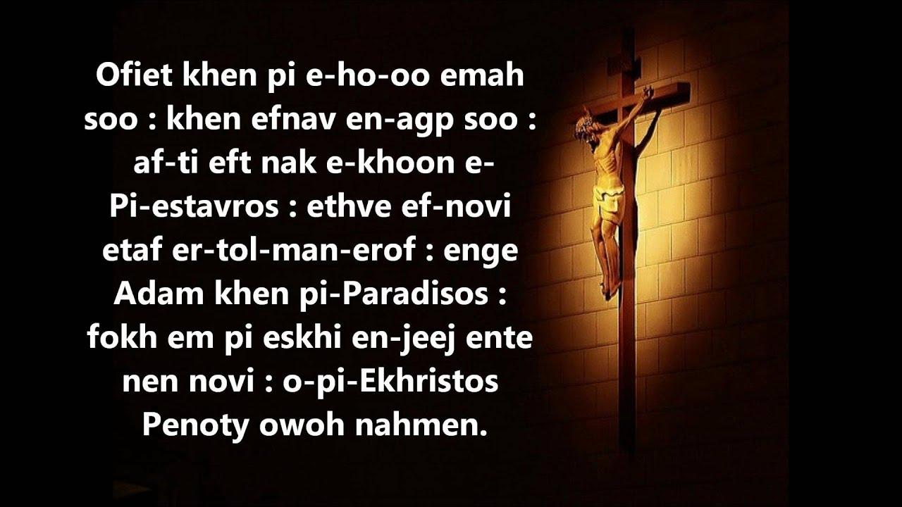 O fi etkhen [Verses of the 6th hour of Good Friday] (By Malak Rizkalla)
