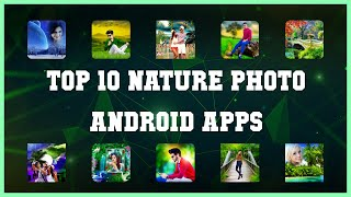 Top 10 Nature Photo Android App | Review screenshot 3