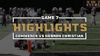 2018 Commerce / Hebron Christian Highlights
