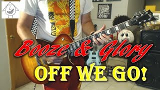 Booze & Glory - Off We Go! - Guitar Cover (guitar tab in description!)