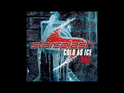 Starsplash cold as ice