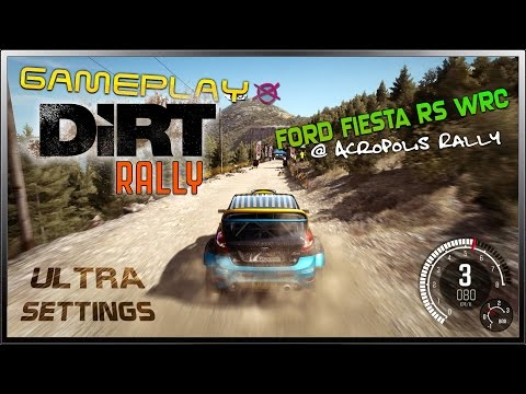 DiRT Rally - Ultra Settings Gameplay - Ford Fiesta RS WRC @ Greece