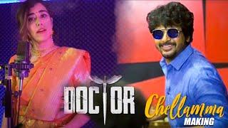 Chellamma Video Song Making | Jonita Gandhi | DOCTOR | Anirudh | Sivakarthikeyan