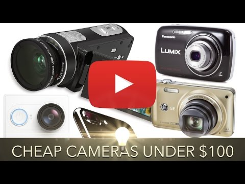 Cheap YouTube Cameras Under $100