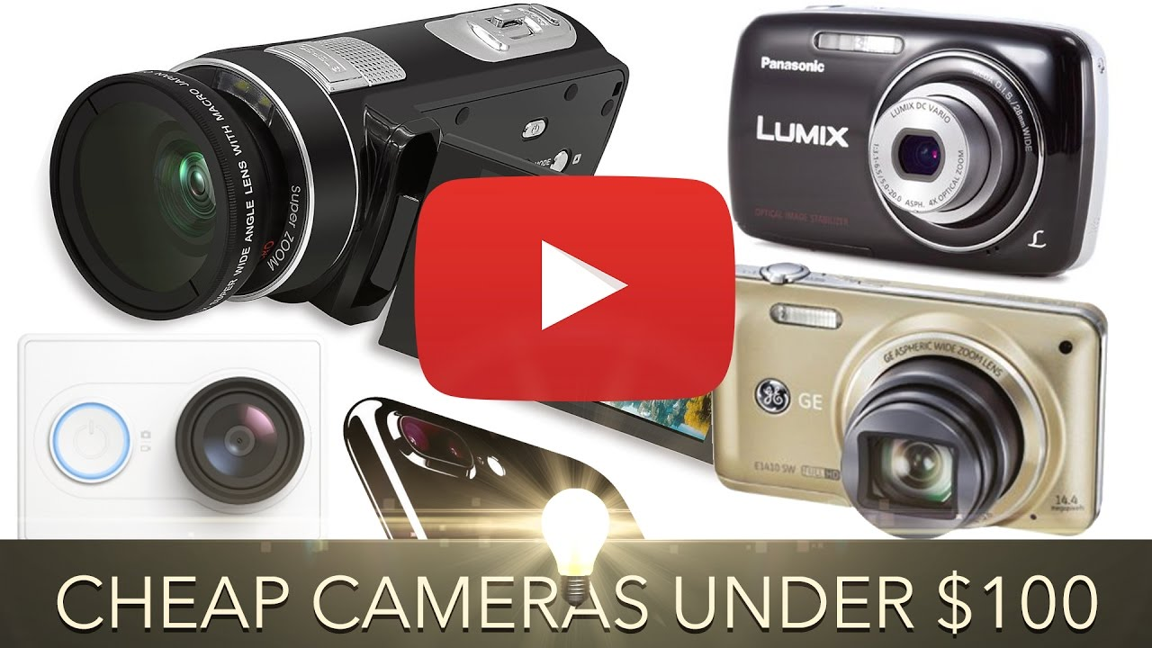 Cheap YouTube Cameras Under $100 (2016) - YouTube
