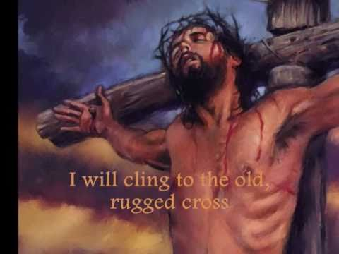 The Old Rugged Cross ~ with lyrics