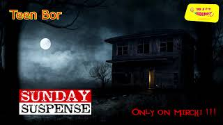 Sunday Suspense | The Monkey's Paw | Teen Bor | W.W. Jacobs | Mirchi 98.3