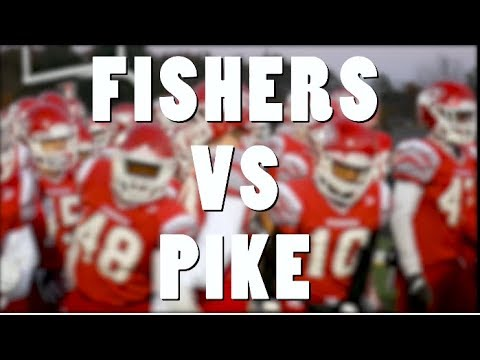 Fishers High School VS Pike Highschool Football game sectionals 2017