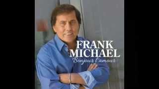 Frank Michael - Italia For Ever & Garde Moi La Derniere Danse 2014