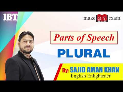 Parts of Speech : PLURAL By Sajid Aman Khan
