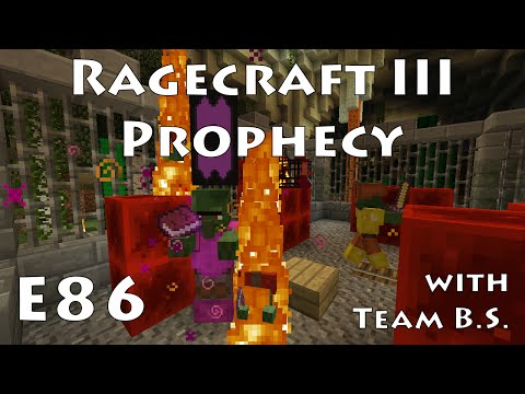 E86  - Ragecraft 3 - Bows Before Witches with Team B.S.