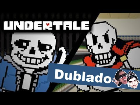 Papyrus Goes To Soup - DUBLADO (PT-BR)