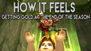 How it feels getting Gold at the end of the season