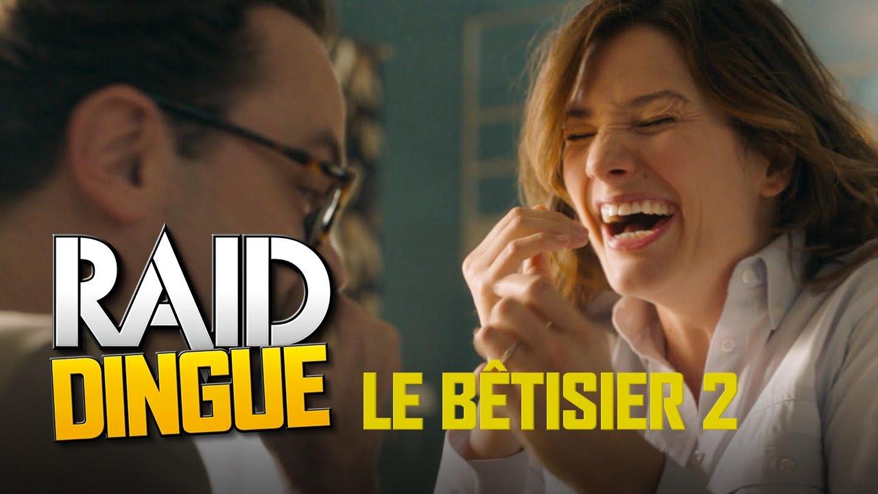 Raid Dingue - Le Bêtisier 2