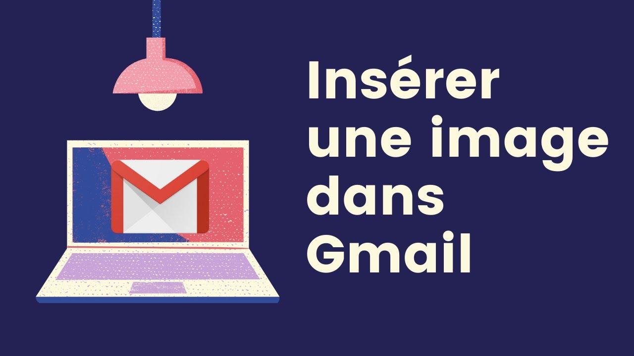 google - gmail - ins u00e9rer une image dans un mail
