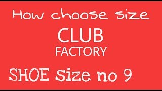 How to order, shoe size 9, on club factory!