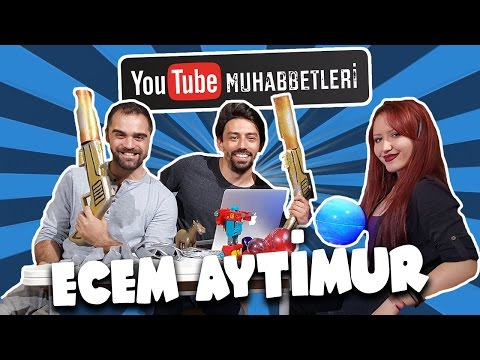 ECEM AYTİMUR - YouTube Muhabbetleri #14