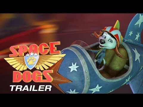 SPACE DOGS 3D - Official Trailer