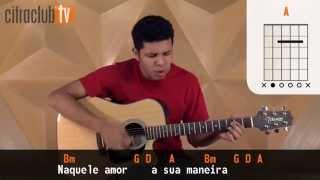 À  Sua Maneira - Capital Inicial (aula de violão simplificada)