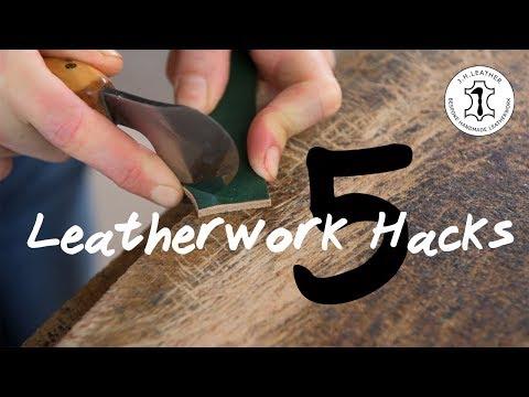 5 Leatherwork Hacks – Leathercraft hints and tips