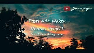 Pasti Ada Waktu (Official Lyric) Lagu Perpisahan